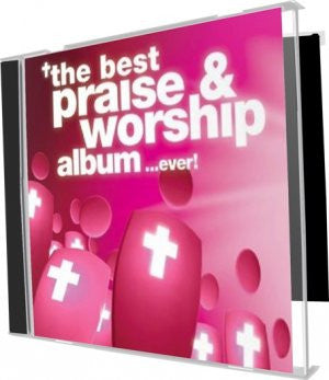 The Best Praise and Worship Album Ever - Various Artists