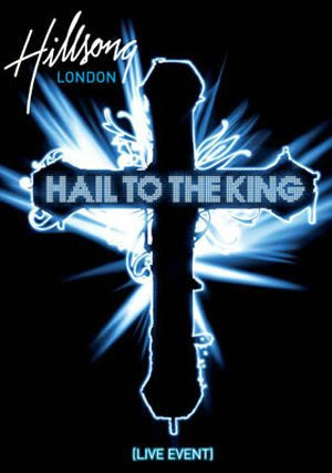 Hillsong London - Hail To The King  - DVD