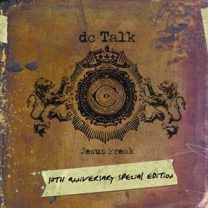 dc Talk - Jesus Freak 10th Anniversary - Special Edition - CD+DVD