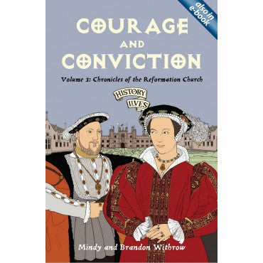 Courage And Conviction Minday & Brann Withrow