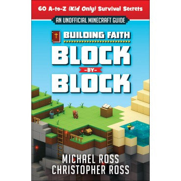 Building Faith Block By Block  Michael & Christopher Ross