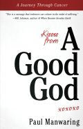 Paul Manwaring-Kisses From A Good God Paperback Book
