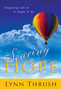 Lynn Thrush-Soaring Hope Paperback Book