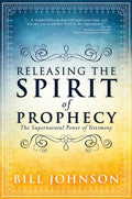 Bill Johnson-Releasing The Spirit Of Prophecy Paperback Book