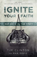 Tim Clinton-Ignite Your Faith Paperback