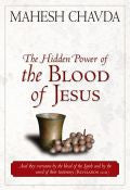 Mahesh Chavda-The Hidden Power Of The Blood Of Jesus Paperback Book