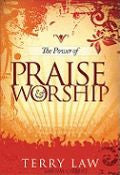 Terry Law-The Power Of Praise And Worship Paperback Book