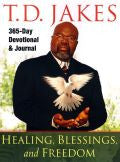 T D Jakes-Healings, Blessings And Freedom Paperback Book