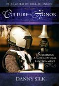 Danny Silk-Culture Of Honour Paperback Book