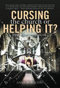 Anna Aquino-Cursing The Church Or Helping It? Paperback Book