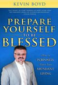 Kevin Boyd-Prepare Yourself To Be Blessed Paperback Book