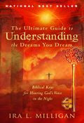 Ira Milligan-The Ultimate Guide To Understanding The Dreams You Dream Paperback Book