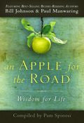 Bill Johnson,Paul Manwaring,Various Authors-An Apple For The Road Paperback Book