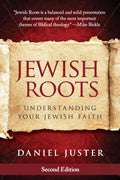 Daniel Juster-Jewish Roots (Second Edition) Paperback Book