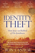 Ron Cantor-Identity Theft Paperback Book