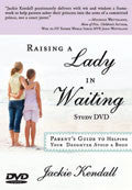 Jackie Kendall-Raising A Lady In Waiting Study DVD