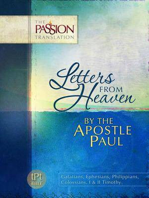 Galatians,Ephesians,Philippians,Colossians - Letters From Heaven - Passion Translation