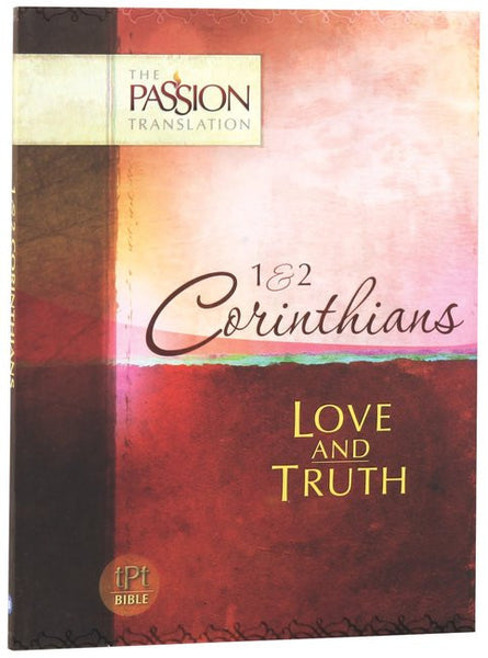1st & 2nd Corinthians - Love And Truth Brian Simmons