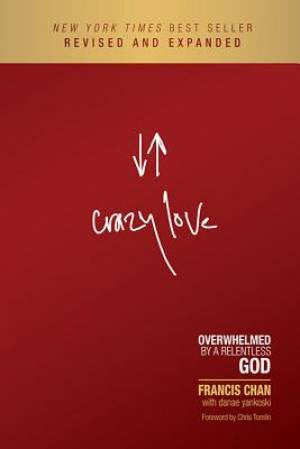 Crazy Love Updated Edition Francis Chan