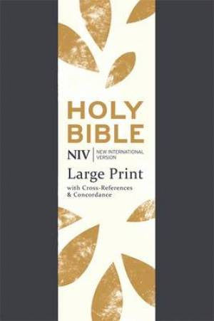NIV Large Print Single Column Deluxe Reference Bible 9781473607606
