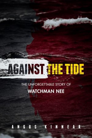 Against the Tide - Angus Kinnear