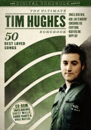 Tim Hughes - Ultimate Tim Hughes Songbook, The  - CD-ROM