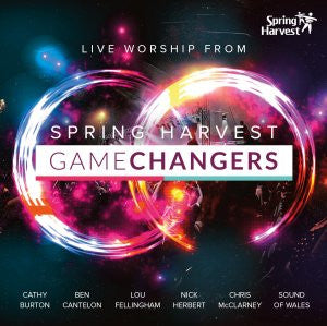 Game Changers: Live Worship From Spring Harvest CD 2016