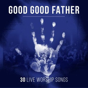 Good Good Father 2CD	Various Artists