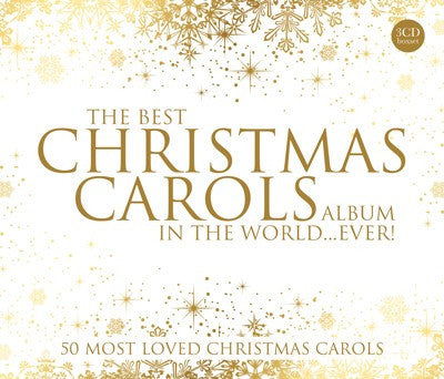 The Best Christmas Carols Album In The World...Ever! - 5019282326222