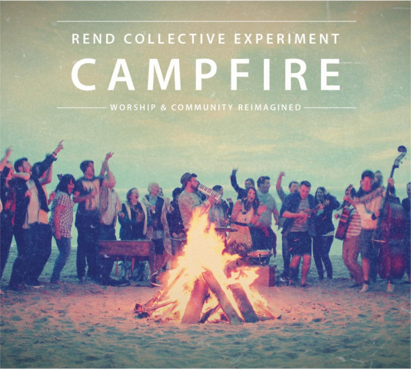 Campfire Rend Collective CD