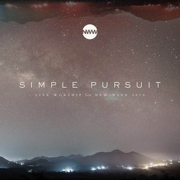 Simple Pursuit (Live)  New Wine Worship