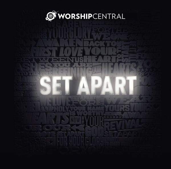Worship Central Set Apart CD