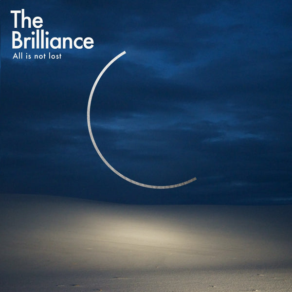The Brilliance All Is Not Lost CD
