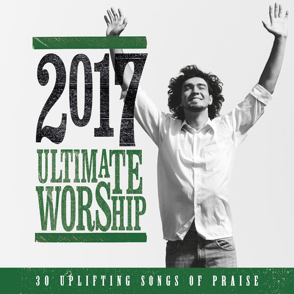 Ultimate Worship 2017 Various Artists CD
