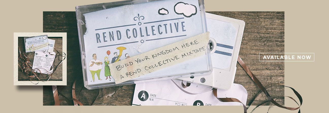 Rend Collective Mixtape