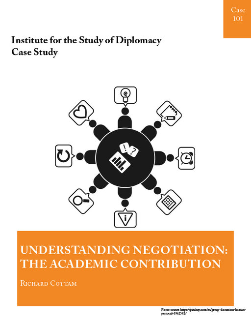 Case 101 - Understanding Negotiation: The Academic Contribution