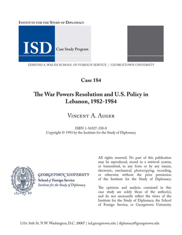 Case 184 - The War Powers Resolution and U.S. Policy in Lebanon, 1982-1984