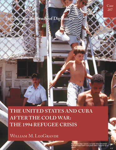 Case 207 - The United States and Cuba After the Cold War: The 1994 Refugee Crisis