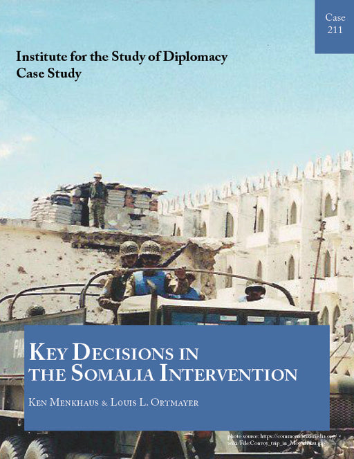 Case 211 - Key Decisions in the Somalia Intervention