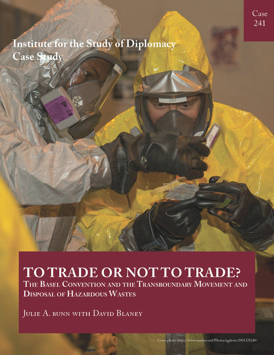 Case 241 - To Trade or Not to Trade? The Basel Convention and the Transboundary Movement and Disposal of Hazardous Wastes