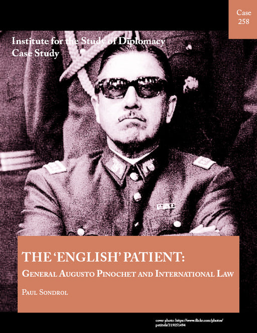 Case 258 - The 'English' Patient: General Augusto Pinochet and International Law