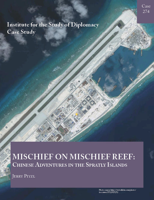 Case 274 - Mischief on Mischief Reef: Chinese Adventures in the Spratly Islands