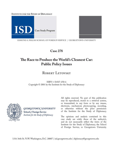 Case 278 - The Race to Produce the World's Cleanest Car: Public Policy Issues