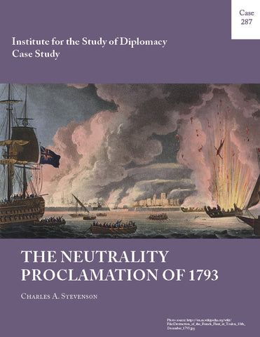 Case 287 - The Neutrality Proclamation of 1793