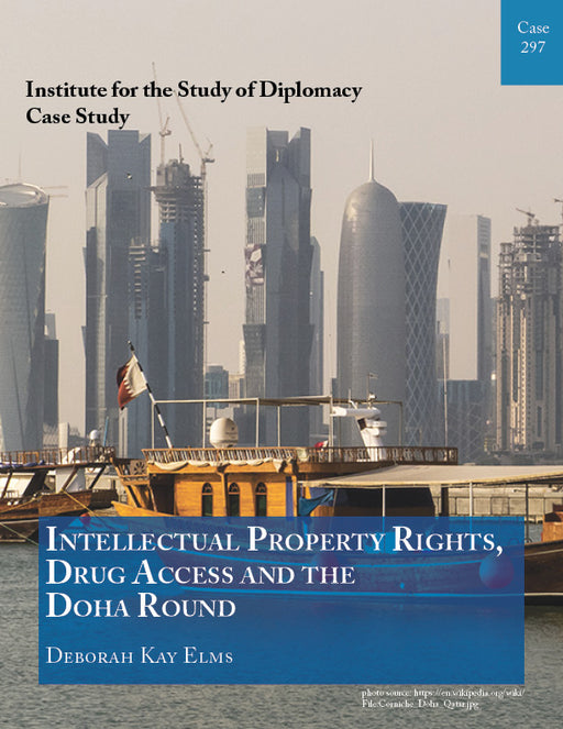 Case 297 - Intellectual Property Rights, Drug Access, and the Doha Round