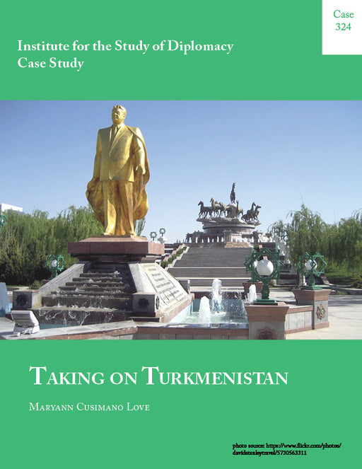 Case 324 - Taking on Turkmenistan