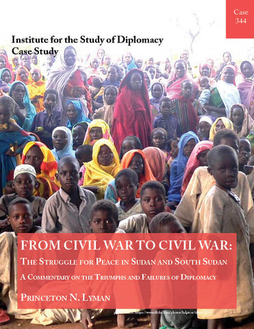 Case 344 - From Civil War to Civil War: The Struggle for Peace in Sudan and South Sudan