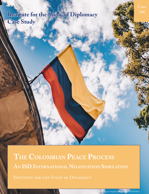Case 346 - The Colombian Peace Process - An ISD International Negotiation Simulation