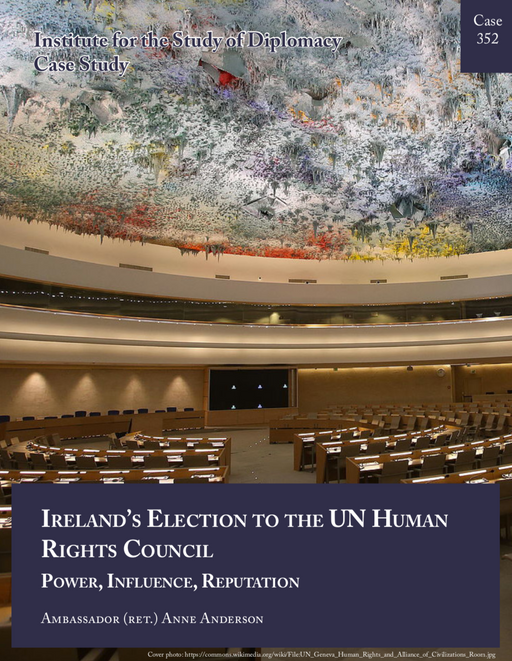 Case 352 - Ireland's Election to the UN Human Rights Council: Power, Influence, Reputation