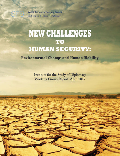 New Challenges to Human Security: Environmental Change and Human Mobility